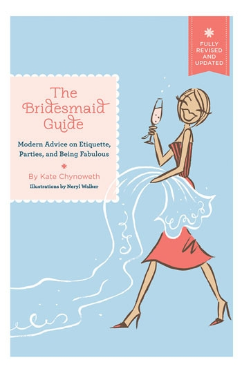 Kate Chynoweth 'The Bridesmaid Guide' Book
