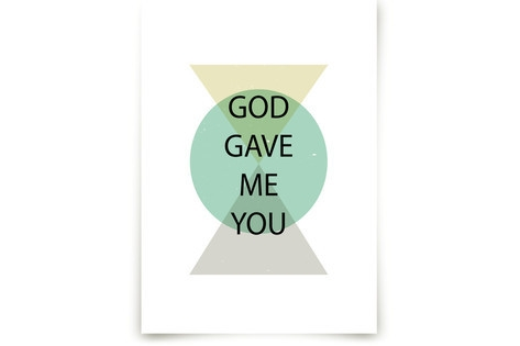 God Gave Me You Marketplace Art Print
